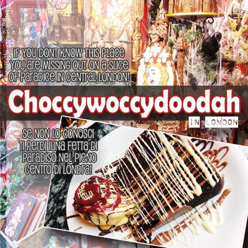 Choccywoccydoodah | Chocolate Kingdom | London
