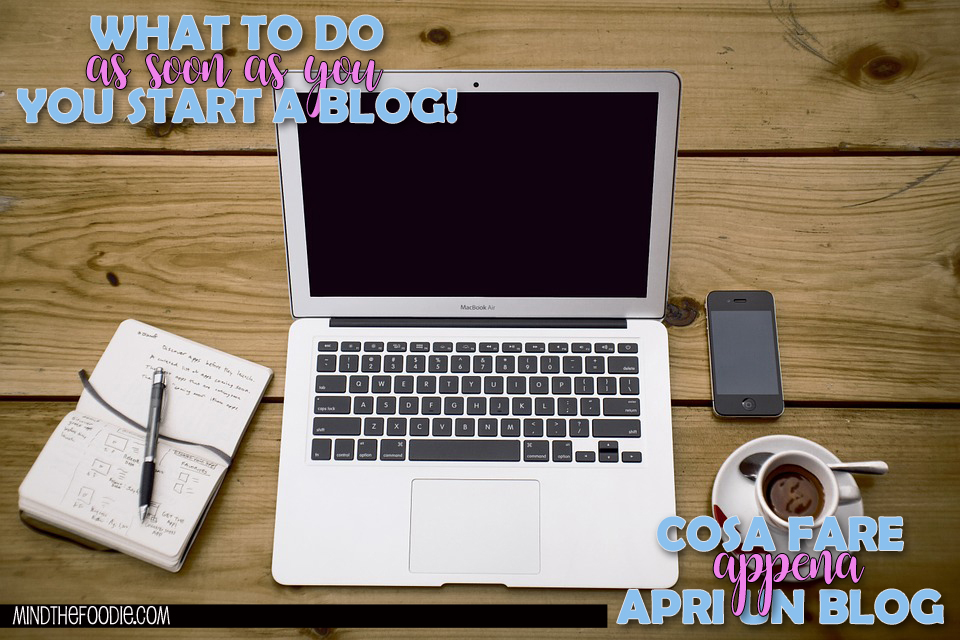THINGS TO DO AS SOON AS YOU START A BLOG