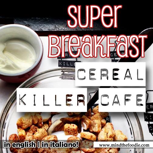 CEREAL KILLER CAFE | London