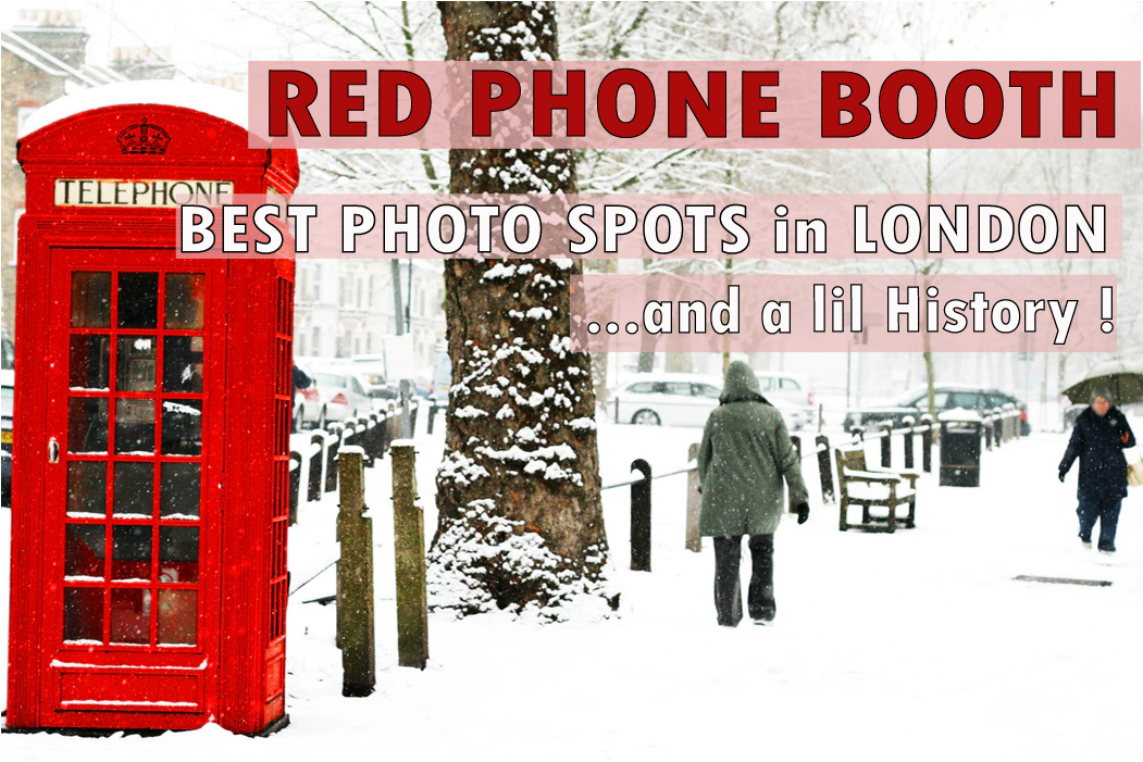 Red Phone Boxes in London & History