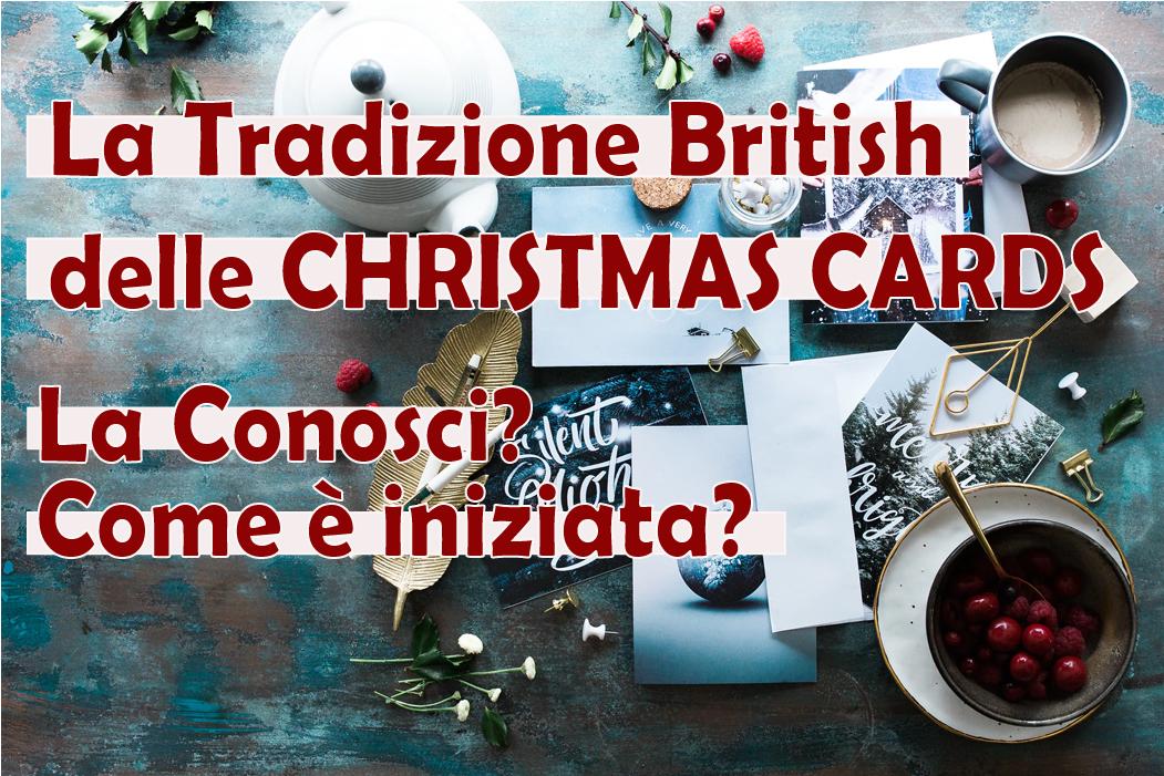 La Tradizione British delle Christmas Cards | La Conosci?