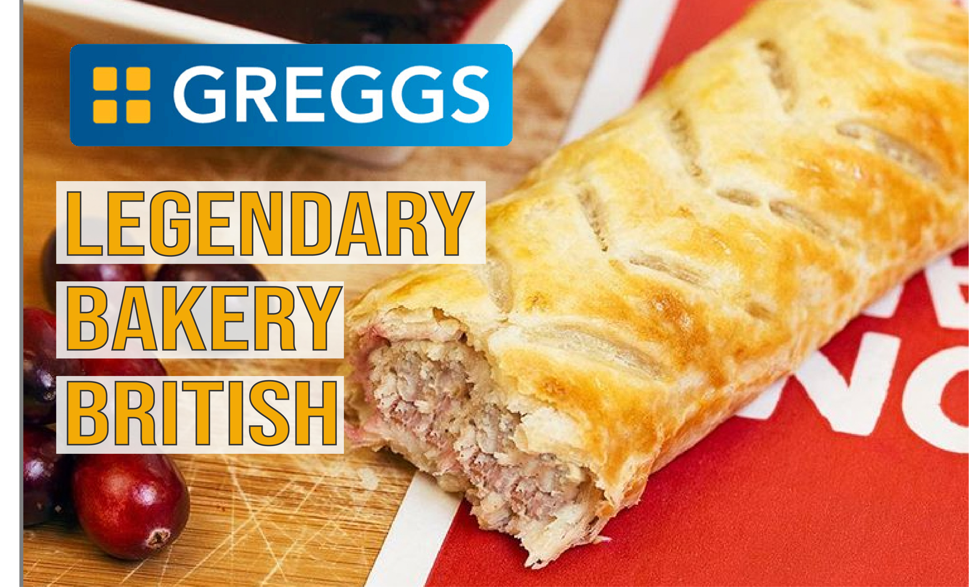 Greggs. Legenday British Bakery
