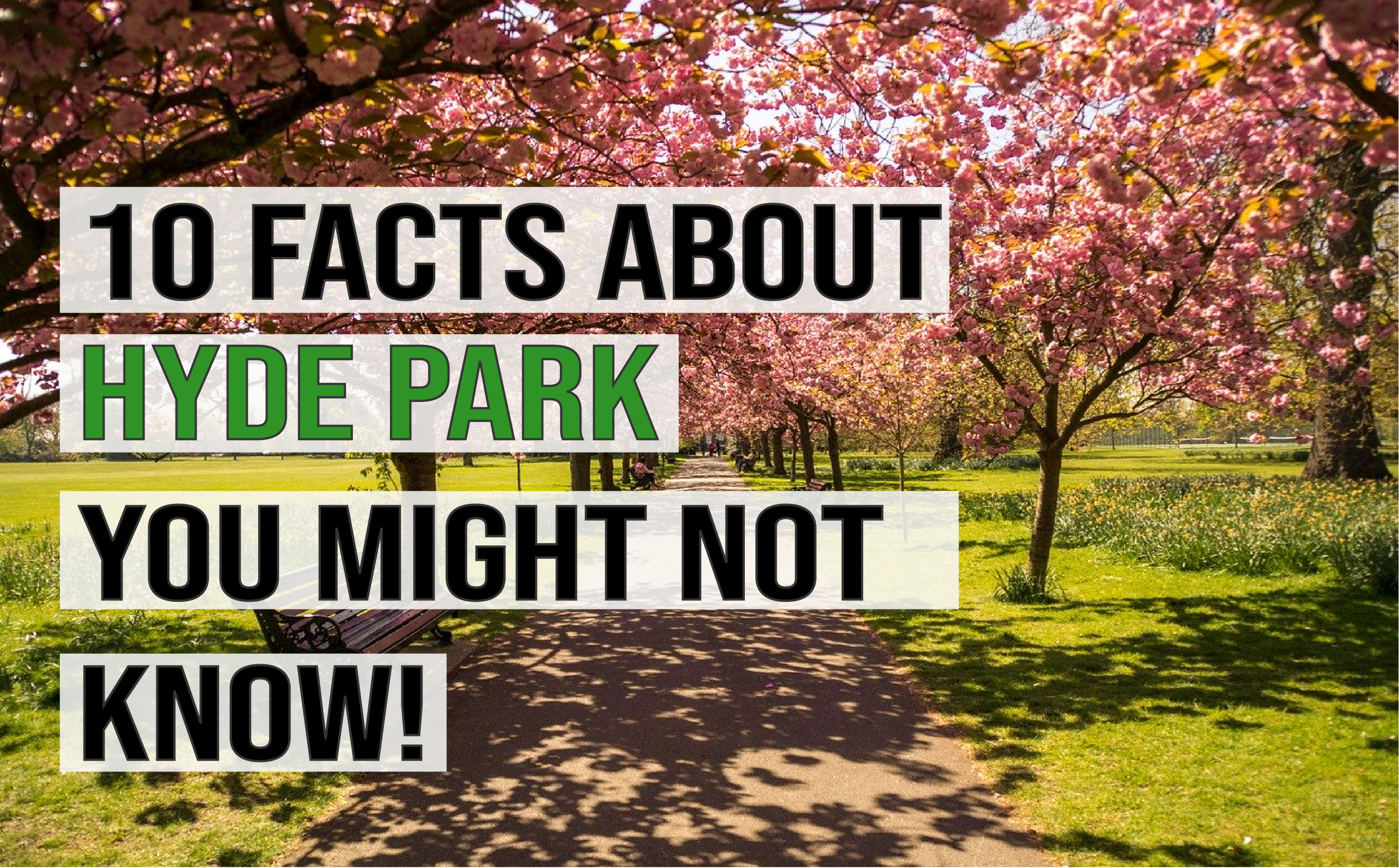 10 Facts about Hyde Park that you might not know!