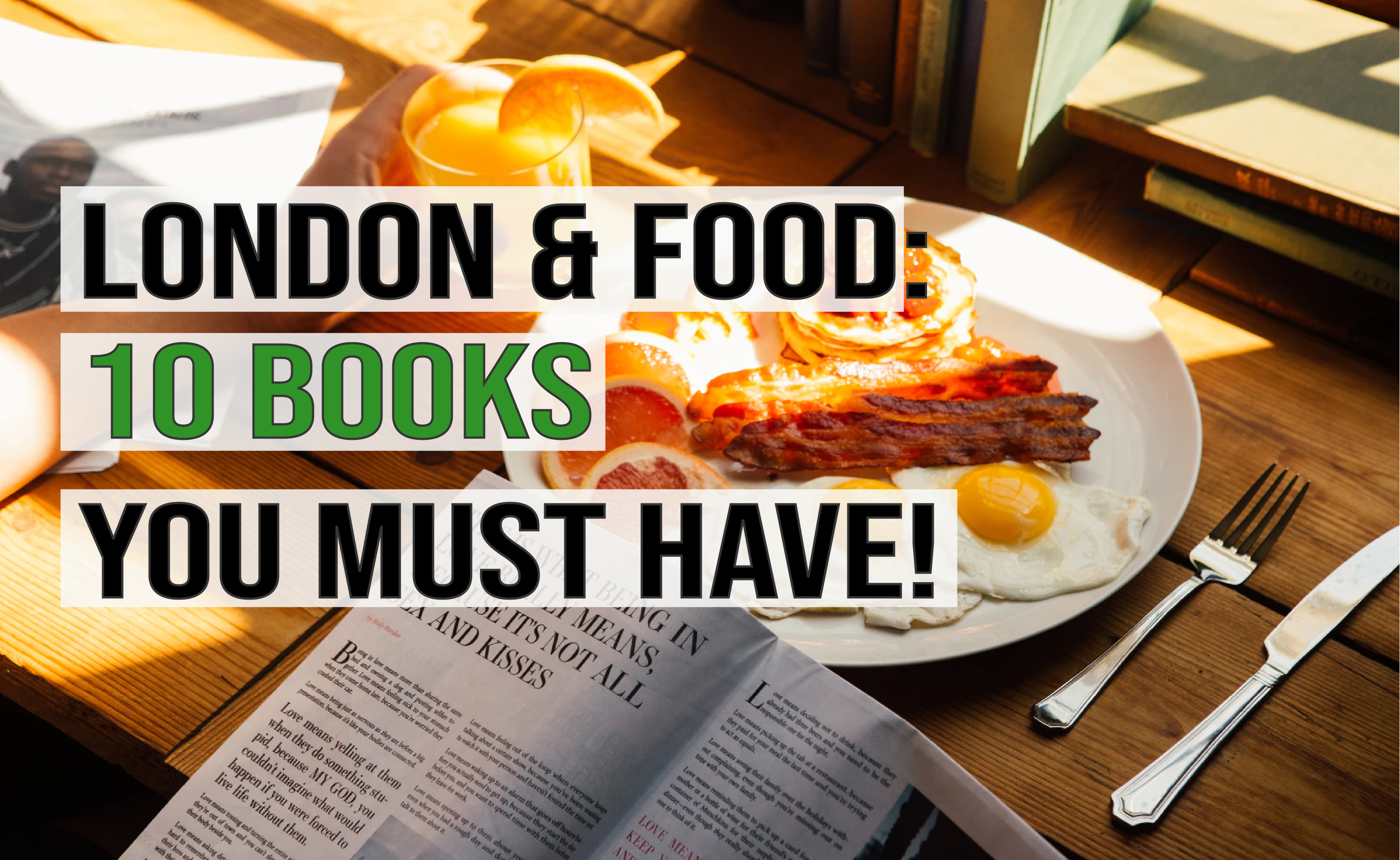 London & Food: 10 books you Must have!