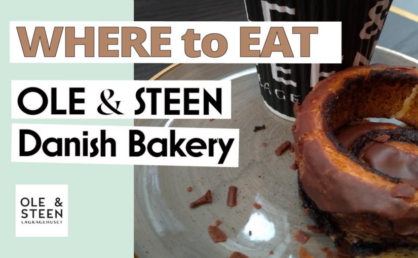 Ole & Steen | Danish Bakery
