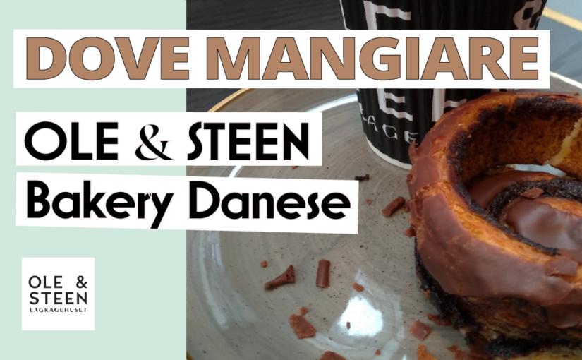 Ole & Steen: Bakery Danese a Londra