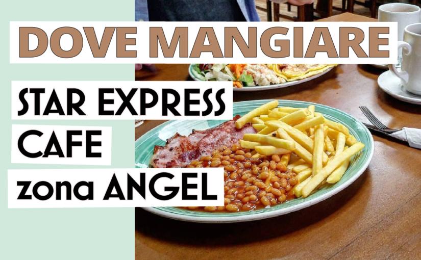 Local Cafe a Londra: Star Express
